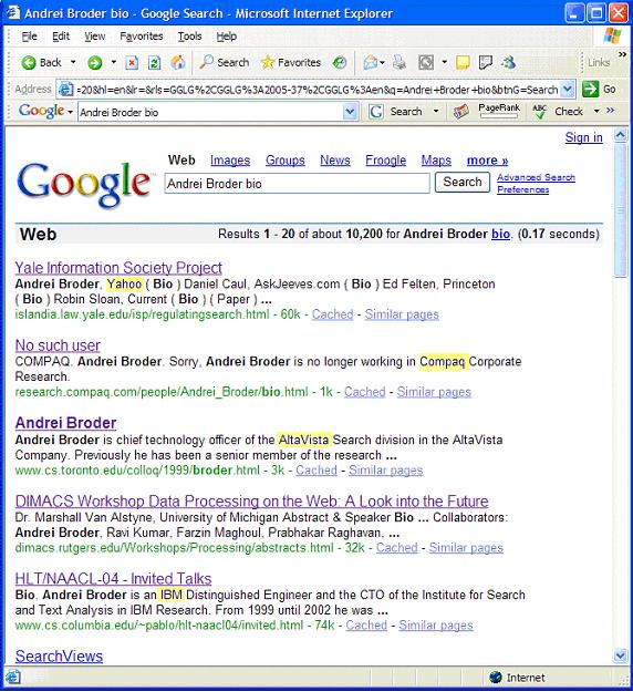 Figure 1: Results of the query Andrei Broder bio on Google as of 1 May 2006