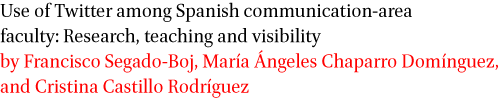 Use of Twitter among Spanish communication-area faculty
