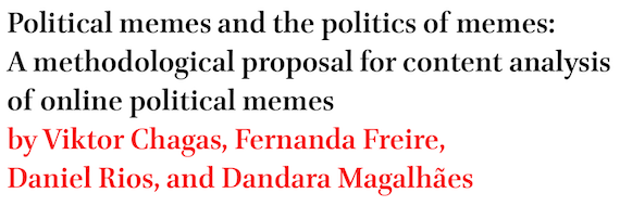 The political memes and the politics of memes: Methodological proposal for a content analysis of online political memes