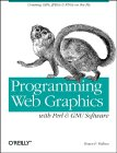 Shawn P. Wallace. Programming Web Graphics with Perl and GNU Software