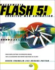 Derek Franklin and Brooks Patton. Flash 5! Creative Web Animation.