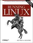 Matt Welsh, Matthias Kalle Dalheimer and Lar Kaufman. Running Linux.