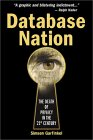 Simson Garfinkel. Database Nation: The Death of Privacy in the 21st Century.