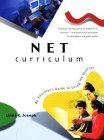 Linda Joseph. Net Curriculum: An Educator's Guide to Using the Internet.