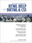 Jeannine M.E. Klein. Building Enhanced HTML Help With DHTML and CSS.
